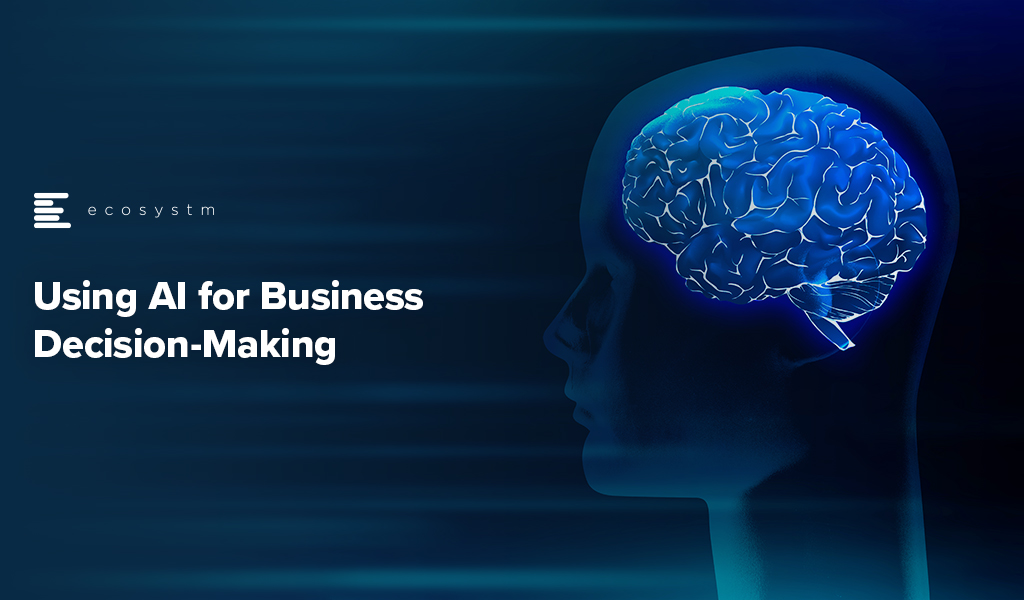 Using-AI-for-Business-Decision-Making