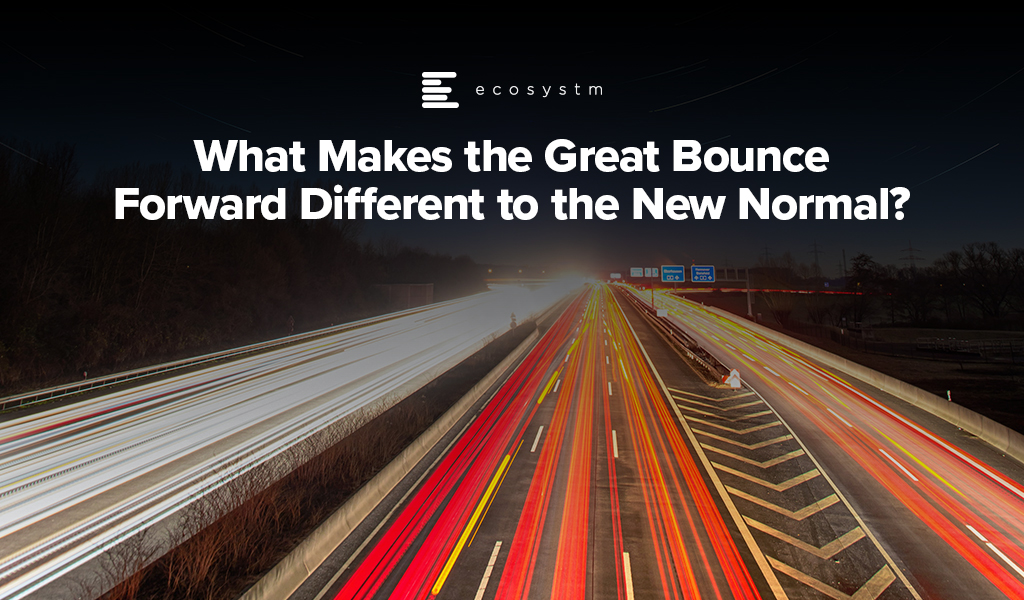 What-Makes-the-Great-Bounce-Forward-Different-to-the-New-Normal